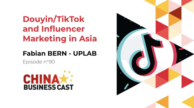 Ep. 90: Douyin/TikTok and Influencer Marketing in Asia with Fabian Bern, Partner at UPLAB