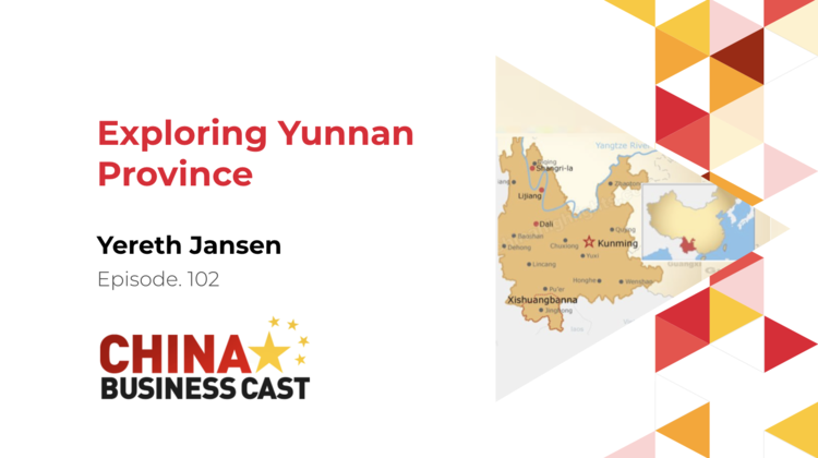 Ep. 102: Exploring Yunnan Province with Yereth Jansen